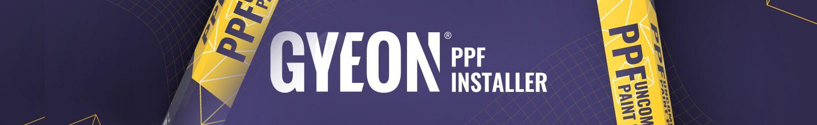 GYEON- PPF Installer